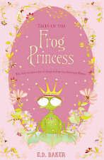 Tales of the Frog Princess,Baker, E. D.,Excellent Book mon0000037826