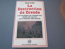 La Destruction de  Dresde par David IRWING