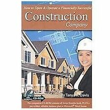 How to Open & Operate a Financially Successful Construction Company - With