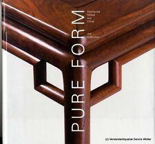 Pure Form : klassische Möbel aus China v. Nicholas Grindley 3923185162