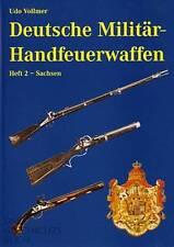 Deutsche Militär-Handfeuerwaffen Band 2 Sachsen, eine Enzyklopädie 1700-1900 NEU