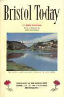 Bristol To-day ... Photographs ... by ... R. Winstone. With a map