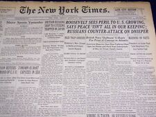 1941 AUGUST 31 NEW YORK TIMES - ROOSEVELT SEE PERIL TO U. S. GROWING - NT 1430