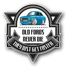 Koolart Old Fords Never Die Slogan For Mk1 Ford Escort RS Mexico Car Sticker