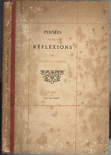 PENSÉES MAXIMES RÉFLEXIONS par Le COMTE de BELVEZE N°31/250 Chamerot 1876 RARE