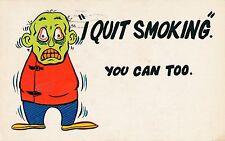 POSTCARD    COMIC   I  quit  smoking...