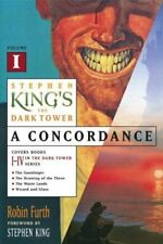 Stephen Kings The Dark Tower: A Concordance, Volu