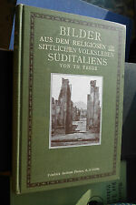 Trede: Bilder aus dem religiösen & sittlichen Volksleben Süditaliens, Gotha 1909