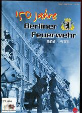 150 Jahre Berliner Feuerwehr 1851 - 2001 Feuerlöschpolizei Brandschutz Feuerstur