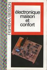 Electronique Maison et Confort - Fighiera & Besson - Editions : ETSF
