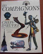 Les compagnons. Chefs-d'oeuvre inédits, anciens et contemporains, illustré, 1998