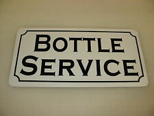 BOTTLE SERVICE Metal Sign for Decoration of Dance Club Bar Game Room Pool Hall