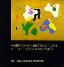 American Abstract Art of the 1930's and 1940's