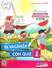 In vacanza con quiz. 2 Per la Scuola elementare - Gentile Paola,...