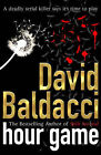 Hour Game by David Baldacci (Paperback, 2005)