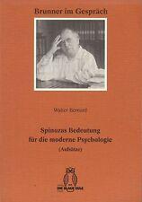 Spinozas Bedeutung fuer die moderne Psychologie - BERNARD, Blaue Eule, 1995, E33