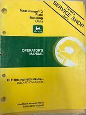 John Deere Operators Manual MaxEmerge 2Plate Metering Units #Omh136459 Used