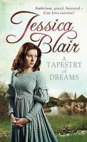 A Tapestry of Dreams by Blair, Jessica, Good Used Book (Paperback) FREE & FAST D