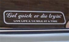 'Get Quick or Die Tryin' Funny Car Sticker for Mazda Drift HotRod Drag Race JDM