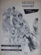 PUBLICITÉ 1954 KESTOS VAHINÉ TENUES DE PLAGE MAILLOTS DE BAINS