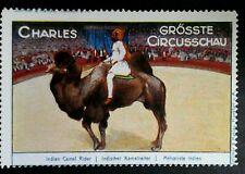 Cinderella Poster Stamp Reklamemarke-Charles Greatest Circus Show Camel -202028