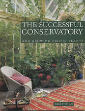 The Successful Conservatory by Joan Phelan,GARDEN PLANTS-SUMMERHOUSE-SUNNY-WARM