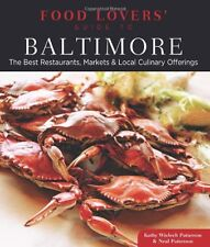Food Lovers Guide to® Baltimore: The Best Restau