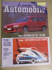 LA SEMAINE AUTOMOBILE: n°185: 26/04/1990: MITSUBISHI COLT GTI-16V 1800 - HONDA