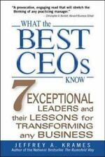 What the Best CEOs Know : 7 Exceptional Leaders and Their Lessons for Transformi