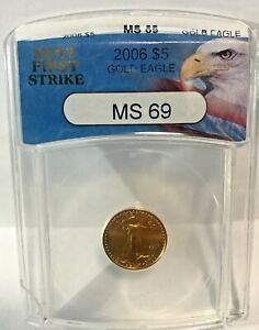 2006 GOLD EAGLE  $5 1/10oz ANACS MS69 FIRST STRIKE~~NICE COIN