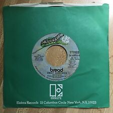 BREAD Sweet Surrender/ Make it by Yourself 45 RPM 1972 Elektra VG+