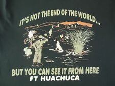Fort Huachuca Not the End of the World But You Can See it Mens T Shirt XL