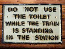 Do Not Use Toilet Cast Iron Sign Railway Plaque Train Cast Iron 28cm