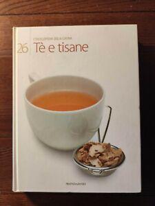 MONDADORI L'ENCICLOPEDIA DELLA CUCINA ITALIANA: Tè E TISANE