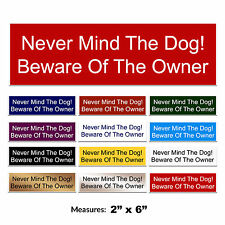 Beware Of The Dog Funny Engraved Dog Gate Door Sign + FREE CHOICE OF COLOURS