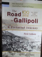 Aust 9th Battalion AIF WW1 The Road to Gallipoli A Pictorial Journey New Book