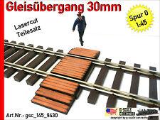 Spur 0 Gleisübergang 30mm für Lenz Gleis pas. - 1:45 Lasercut - gsc_145_9430