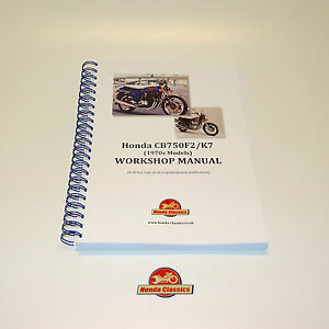 Honda CB750F2 CB750K7 Factory Workshop Shop Manual Book. Reproduction. HWM045