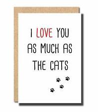 Funny Love Card anniversary card birthday card card for boyfriend Cat card FL36C