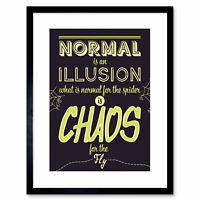 Quote Typography Motivation Addams Normal Chaos Framed Wall Art Print 9X7 In