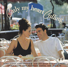 (80's) ONLY MY HEART CALLING / VARIOUS ARTISTS-feat.GEORGE MICHAEL,SADE.MARTIKA