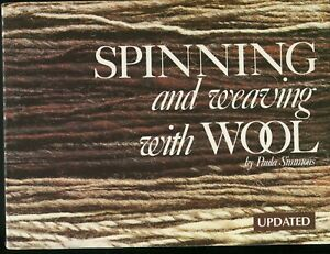 Spinning and Weaving with Wool by Paula Simmons (1991, Trade Paperback)
