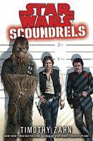 Star Wars: Scoundrels (Star Wars - Legends) by Zahn, Timothy