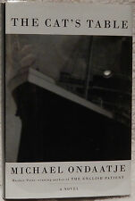 Ondaatje, Michael.  The Cat's Table.  Inscribed, First Edition.