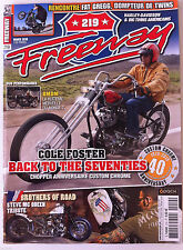 FREEWAY n°219 Cole Foster Back to the Seventies/ Brothers of road Steve Mc Queen