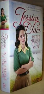 In the Silence of the Snow by Jessica Blair [hardback]