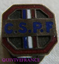 IP792 - INSIGNE Confédération des Syndicats Professionnels Franç PSF - Politique