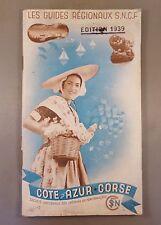 LES GUIDES REGIONAUX S.N.C.F. COTE D'AZUR CORSE 1939 (CHEMINS DE FER, TRAIN)