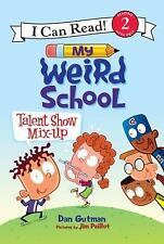 I Can Read Level 2: Talent Show Mix-Up by Dan Gutman (2016, Hardcover)
