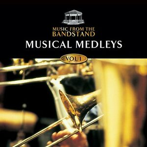 MUSIC FROM THE BANDSTAND - MUSICAL MEDLEYS V1 - BRASS/MUSICALS CD - FREE POST UK